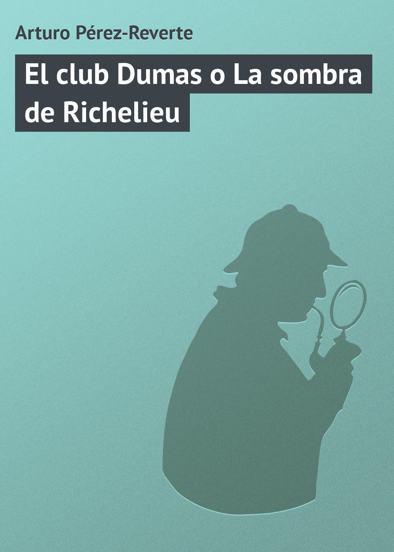 Resultado de imagen de la sombra de Richelieu