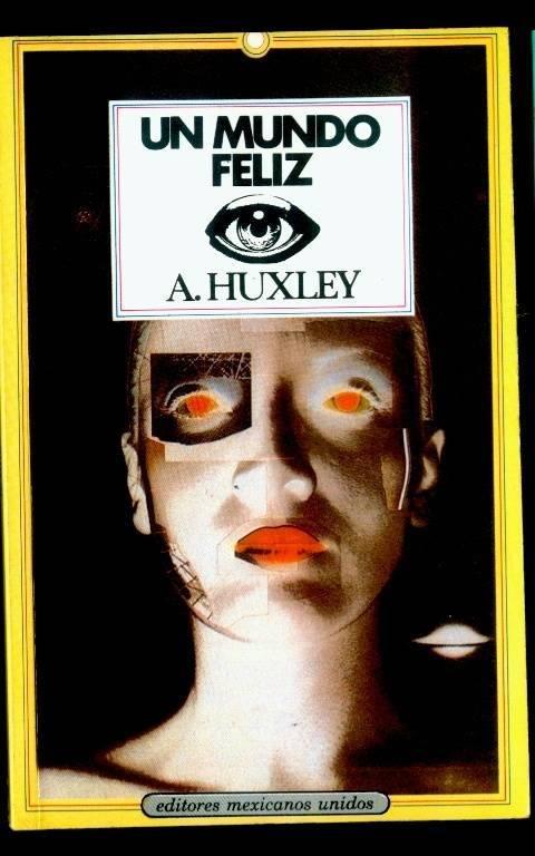 Aldous Huxley un mundo feliz epub