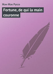 Fortune, de qui la main couronne