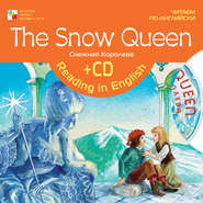 The Snow Queen / Снежная королева