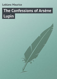 The Confessions of Arsène Lupin