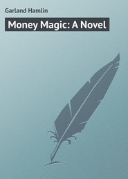 Money Magic: A Novel