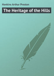 The Heritage of the Hills