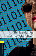 Shirley Homes and the Cyber Thief