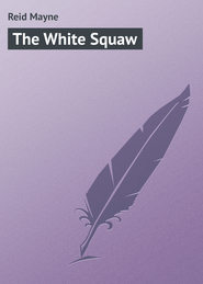 The White Squaw