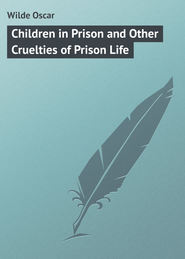 Children in Prison and Other Cruelties of Prison Life