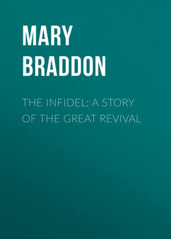 The Infidel: A Story of the Great Revival