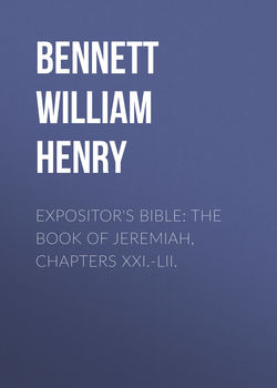 Expositor's Bible: The Book of Jeremiah, Chapters XXI.-LII.