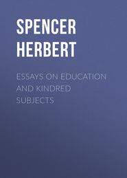 Essays on Education and Kindred Subjects