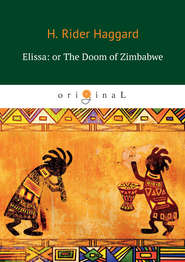 Elissa: or The Doom of Zimbabwe