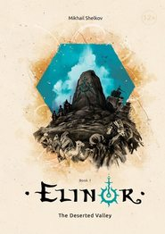 Elinor. The Deserted Valley. Book 1