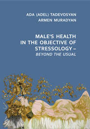 Male's Health in the Objective of Stressology – Beyond the Usual