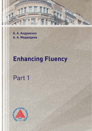 Enhancing Fluency. Part 1
