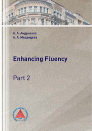 Enhancing Fluency. Part 2